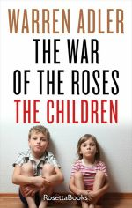 THE-WAR-OF-THE-ROSES-THE-CHILDREN-WARREN-ADLER-